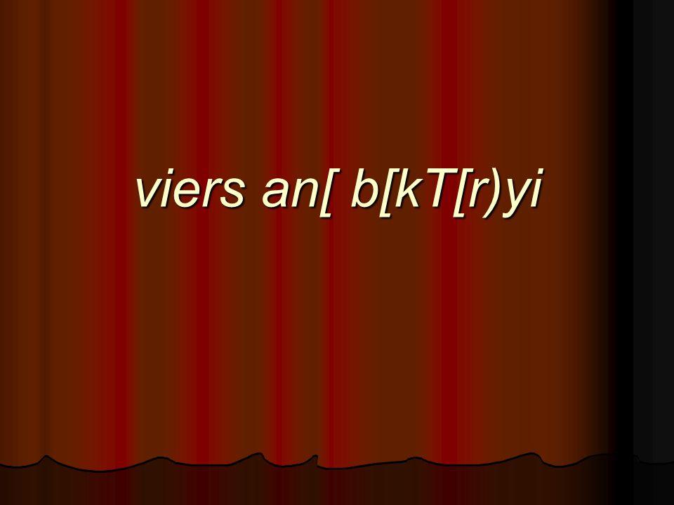 viers an[ b[kT[r)yi